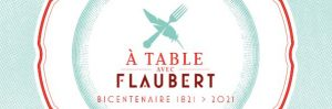 A Table avec Flaubert